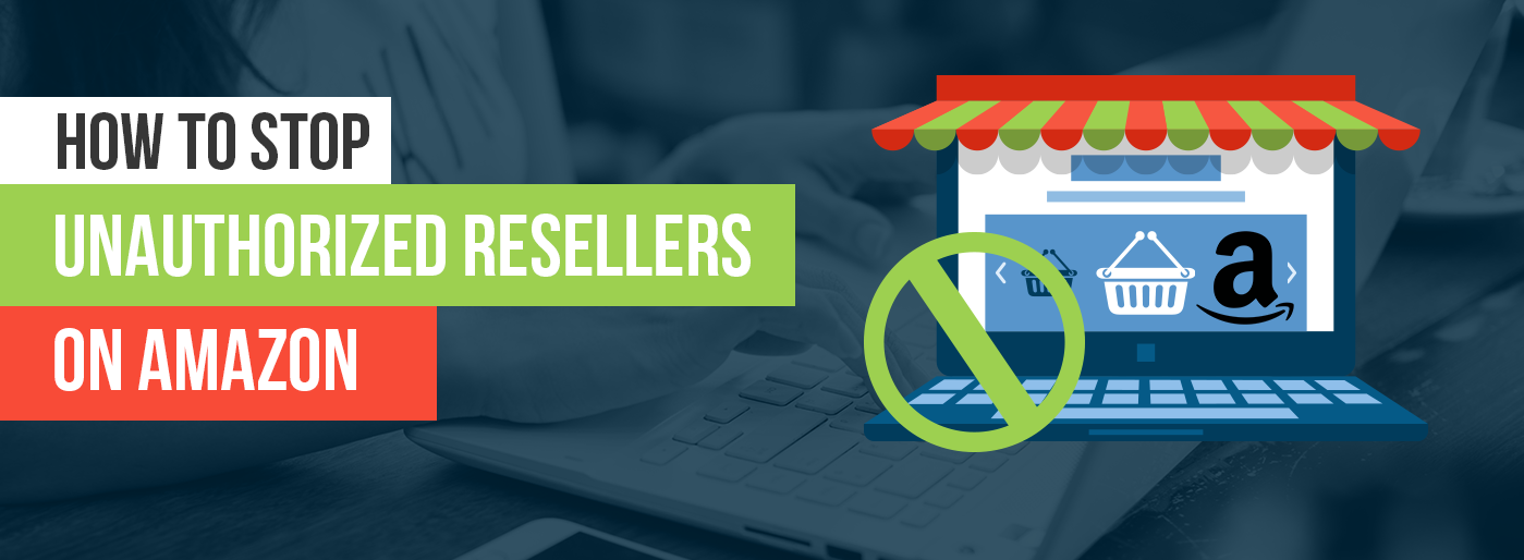 how-to-stop-unauthorized-resellers